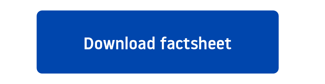 Download factsheet call to action button